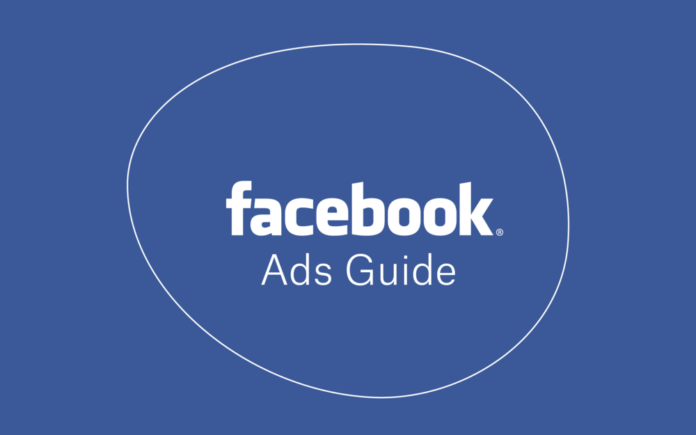 Facebook Ads Guide -