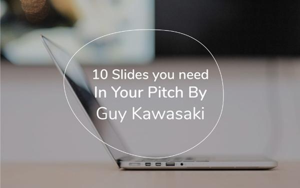 Guy Kawasaki Pitch Deck Template (PPT & PDF download) — Slidebean