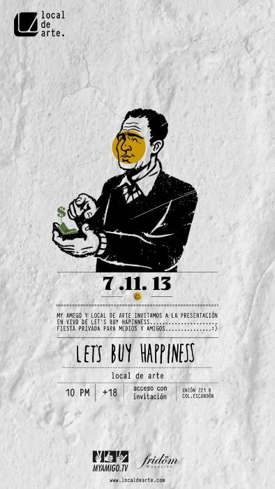 let's buy happiness en el local de arte.