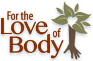 For the Love of Body