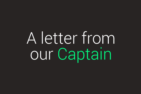 A letter from our Captain Justin