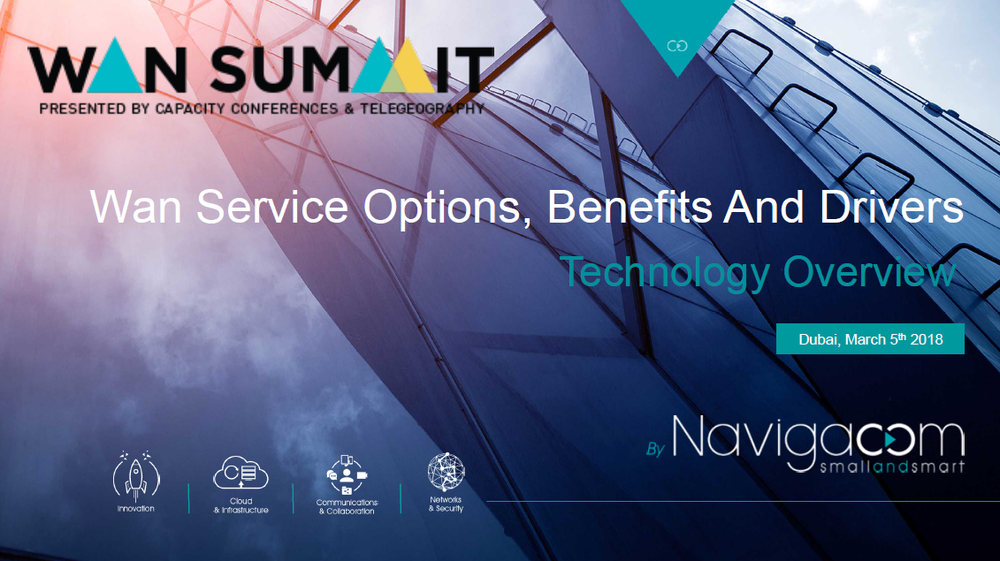 Catherine Lucas, CEO,  NAVIGACOM       WAN Service Options, Benefits and Drivers: Technology Overview