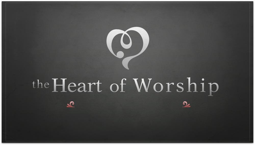 theheartofworship.jpg