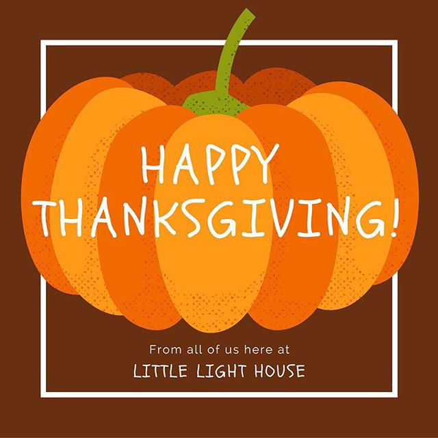 There are so many things to be thankful for! We are so thankful for every one of you and all of our little ones! Have a great Thanksgiving!