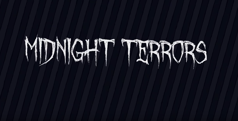 MIDNIGHT TERRORS - Composer/Sound Designer