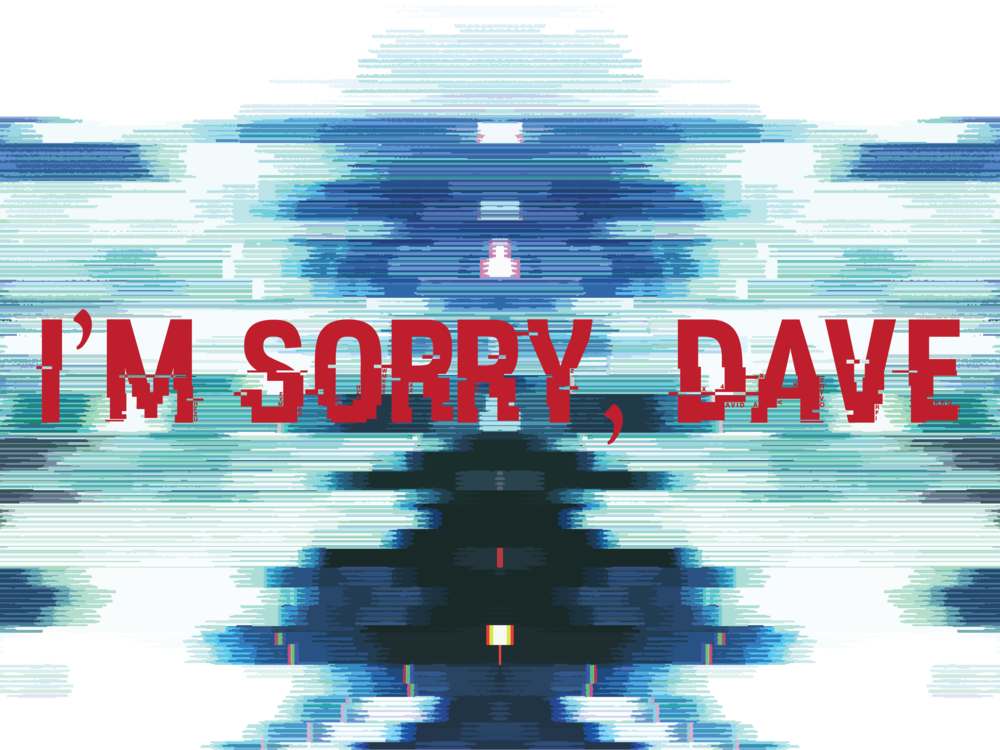 im sorry dave 7-01.png