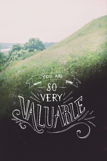 you are valuable.jpg