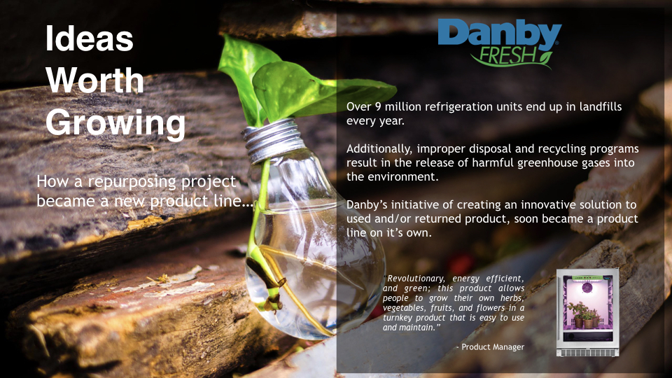 Over 9 million refrigeration units end up in landfills every year.  Additionally, improper disposal and recycling programs result in the release of harmful greenhouse gases into the environment.  Danby's initiative of creating an innovative solution to used and/or returned product, soon became a product line on it's own.