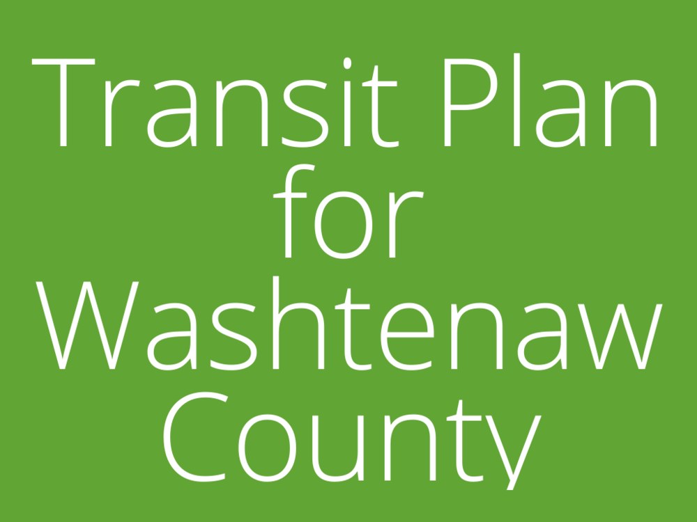 WATS' Transit Plan for Washtenaw County