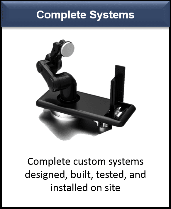 Complete custom systems designed, built, and installed on site