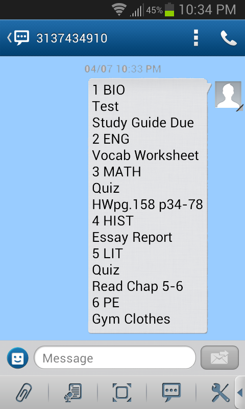 This is what the text message looks like for schools with multiple class periods throughout the day.  Each number represents a period of the school day.  We manage to fit an entire day's homework into one simple and easy to read text message.