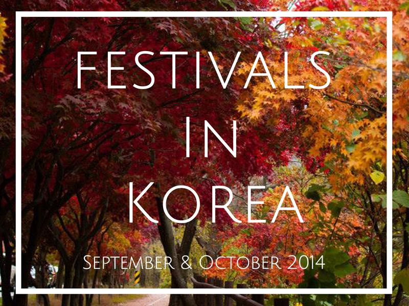 FestivalsInKoreaSeptemberOctober2014