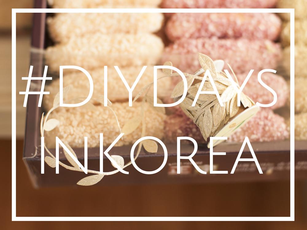 #DiyDaysInKorea