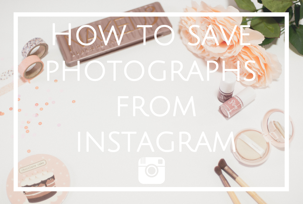 how to save photos from instagram citygirlsearching
