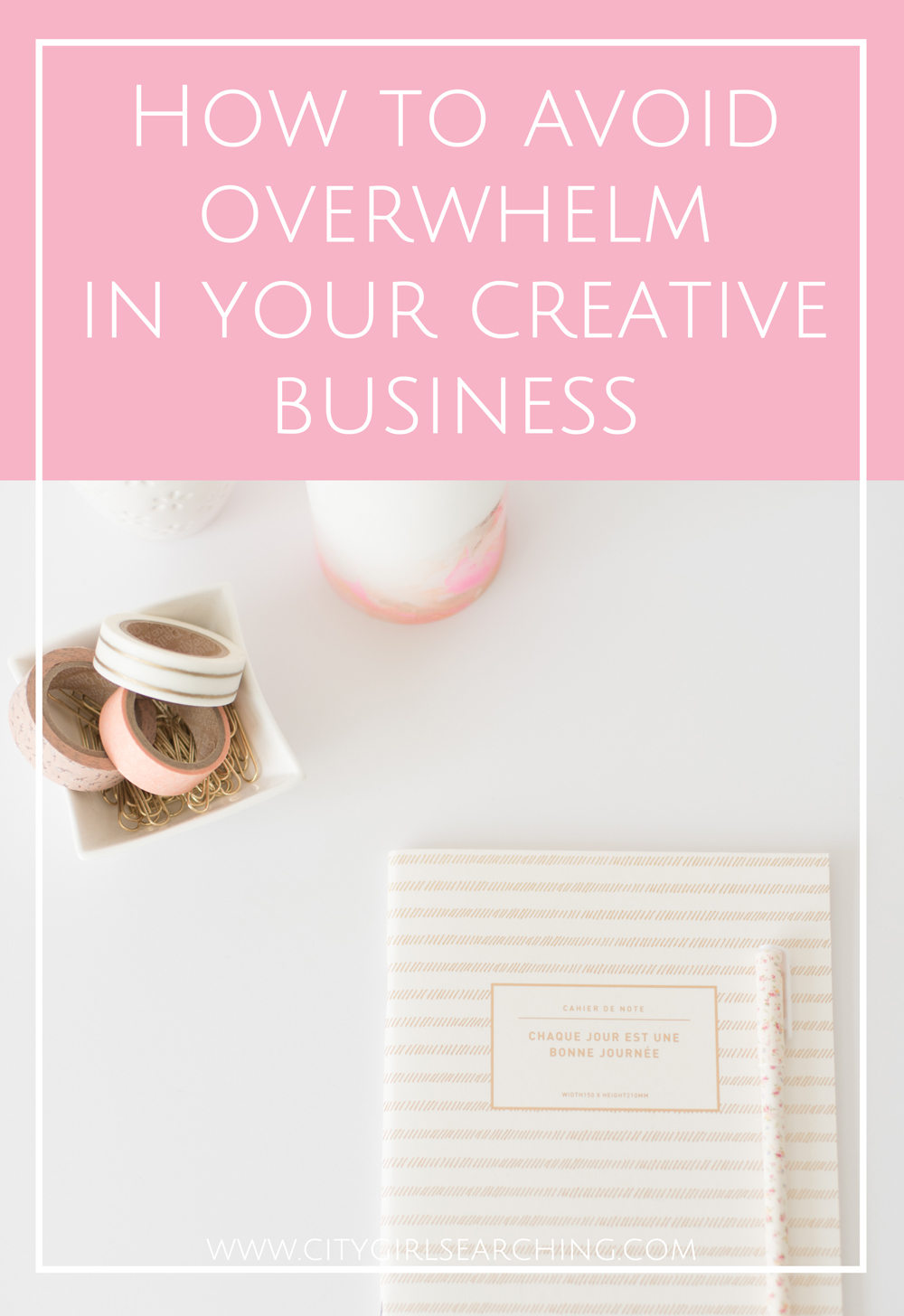 How to avoid overwhelm in your creative business free checklist citygirlsearching