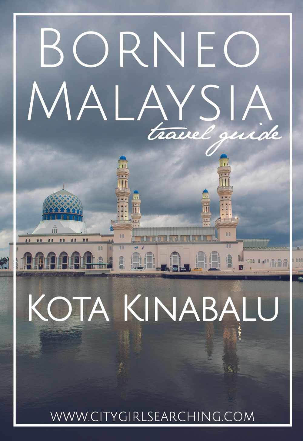 Borneo Malaysia Travel Guide Kota Kinabalu