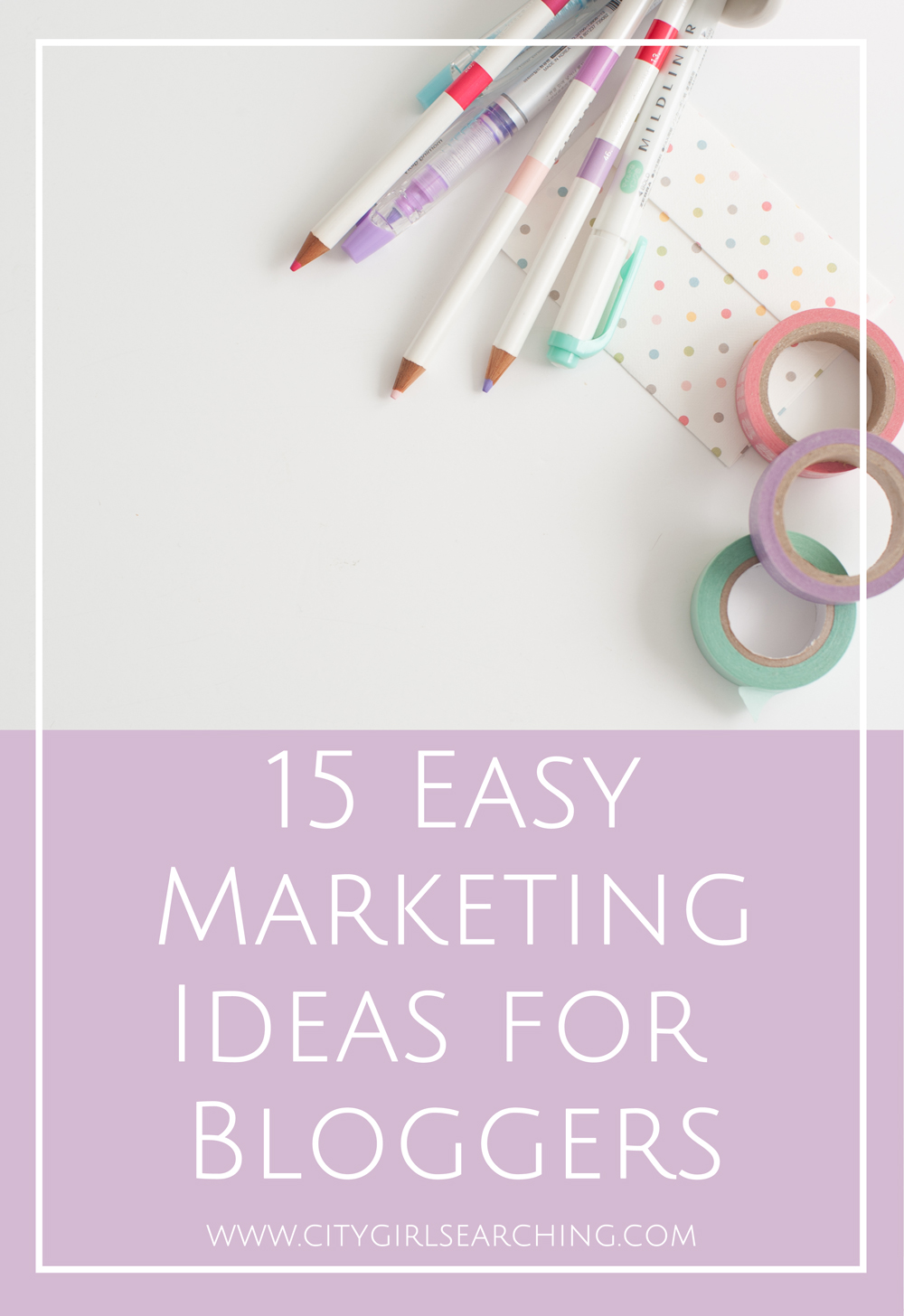 Easy Marketing Ideas for Bloggers