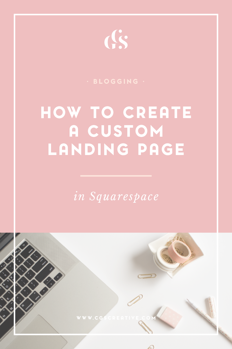 How to create a custom landing sales page in squarespace CGScreative-01.png