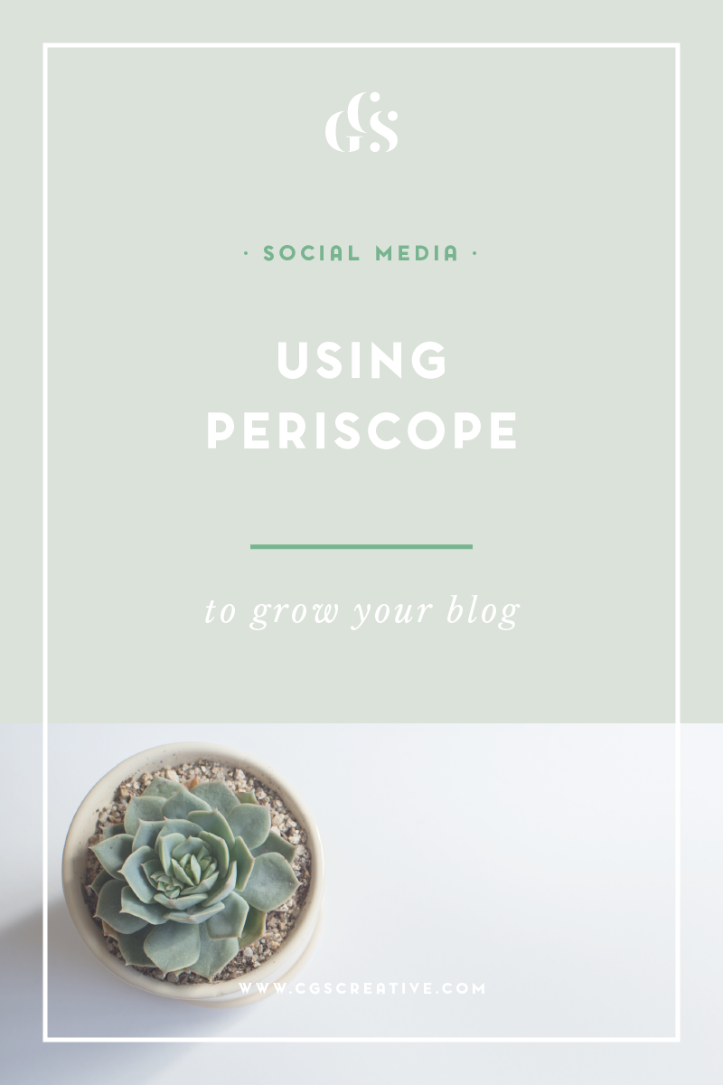 how to use periscope and using periscope to grow you blog