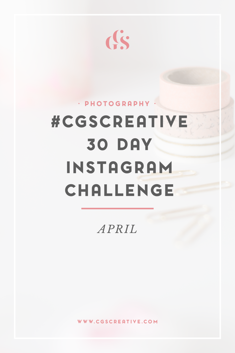 CGScreative 30 day Photo Challenge Instagram Photo Challenge