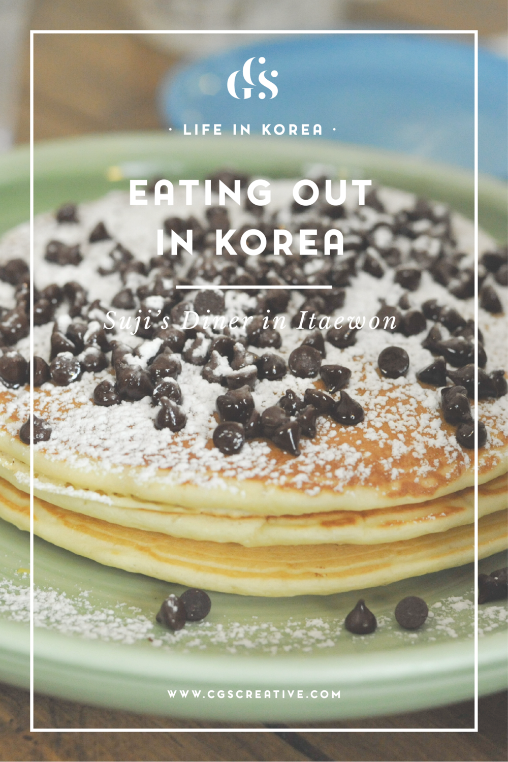 Sujis diner in Seoul, best brunch in Seoul, things to do in Seoul, Places to eat in Korea, western restuarants seoul, pancakes seoul, brunch korea