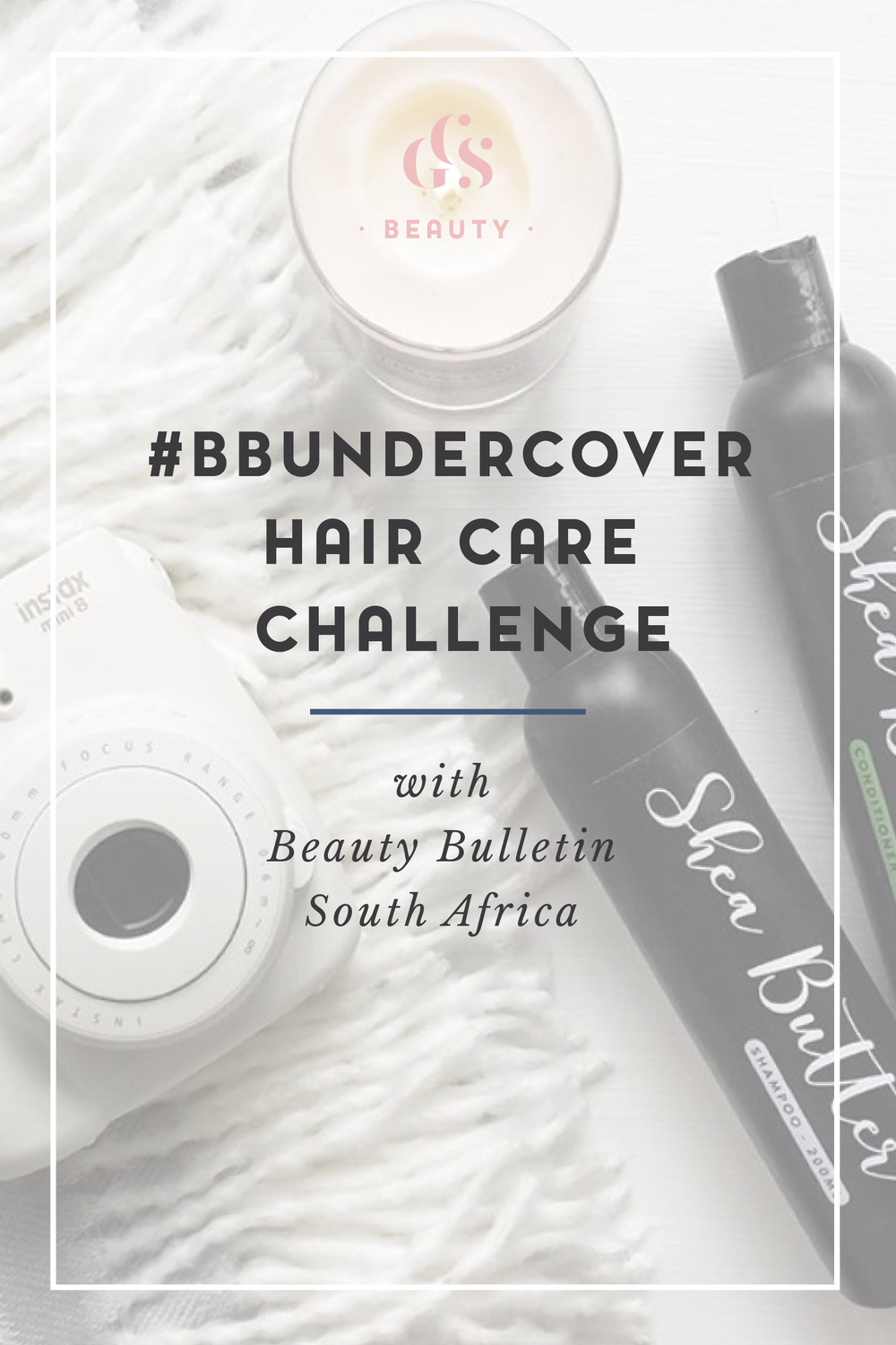 #BBundercover hair car challenge review with Beauty Bulletin South Africa y Roxy Hutton of CityGirlSearching Blog-01-01.png