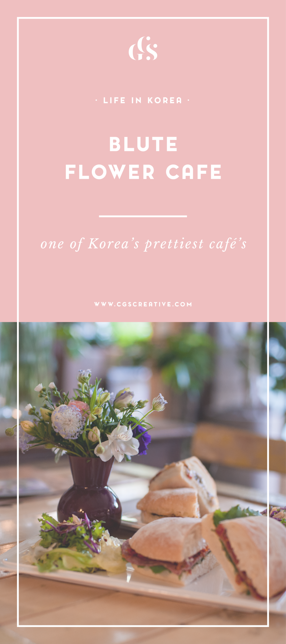 Blute Flower Cafe in Seoul South Korea Review by Roxy Hutton CityGirlSearching_Artboard 3.png