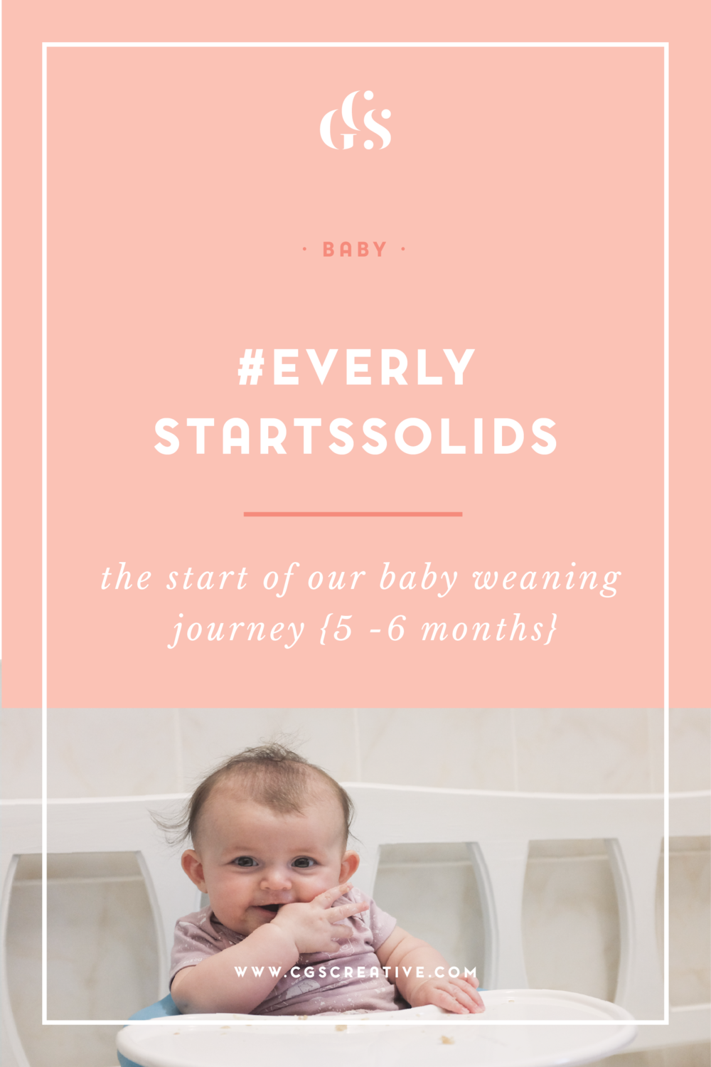 #EverlyStartsSolids Baby Weaning 5 months-01.png