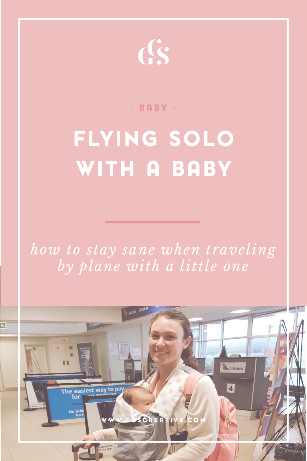 Flying Alone with a Baby How to Stay Sane When flying on Airplane with Baby-01.png