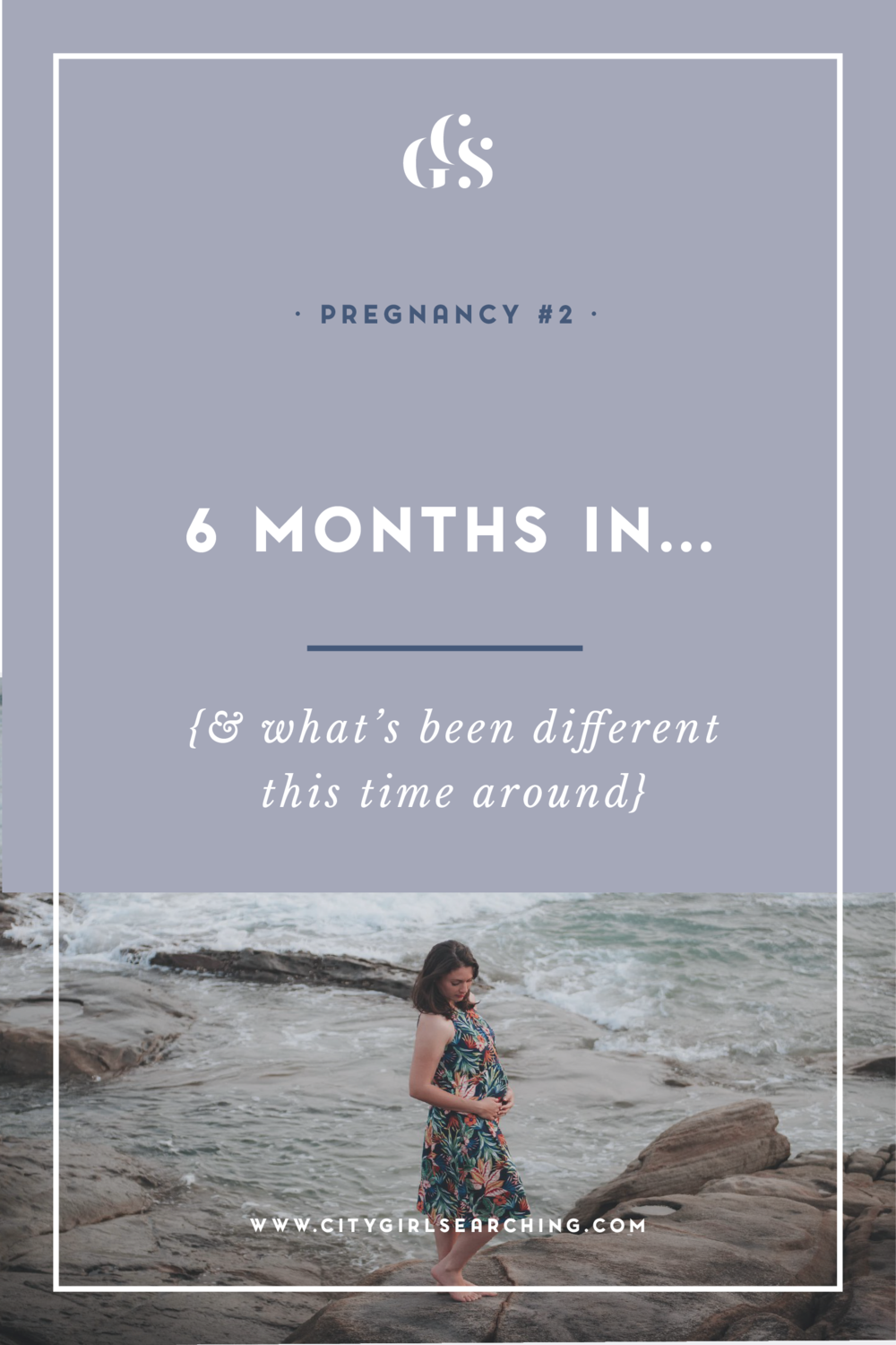 my second pregnancy 6 months in and what has been different this time around-01.png