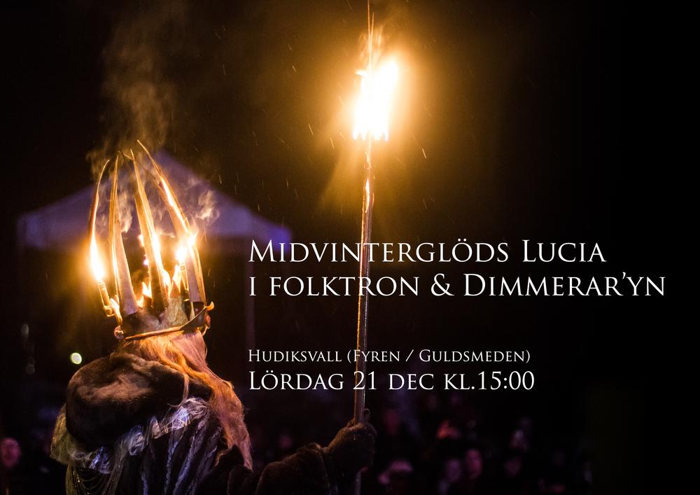 Lucia i folktron och Dimmerar´yn uppträder i Hudiksvall 21 december under efterglöd mellan Guldsmeden och Fyren!