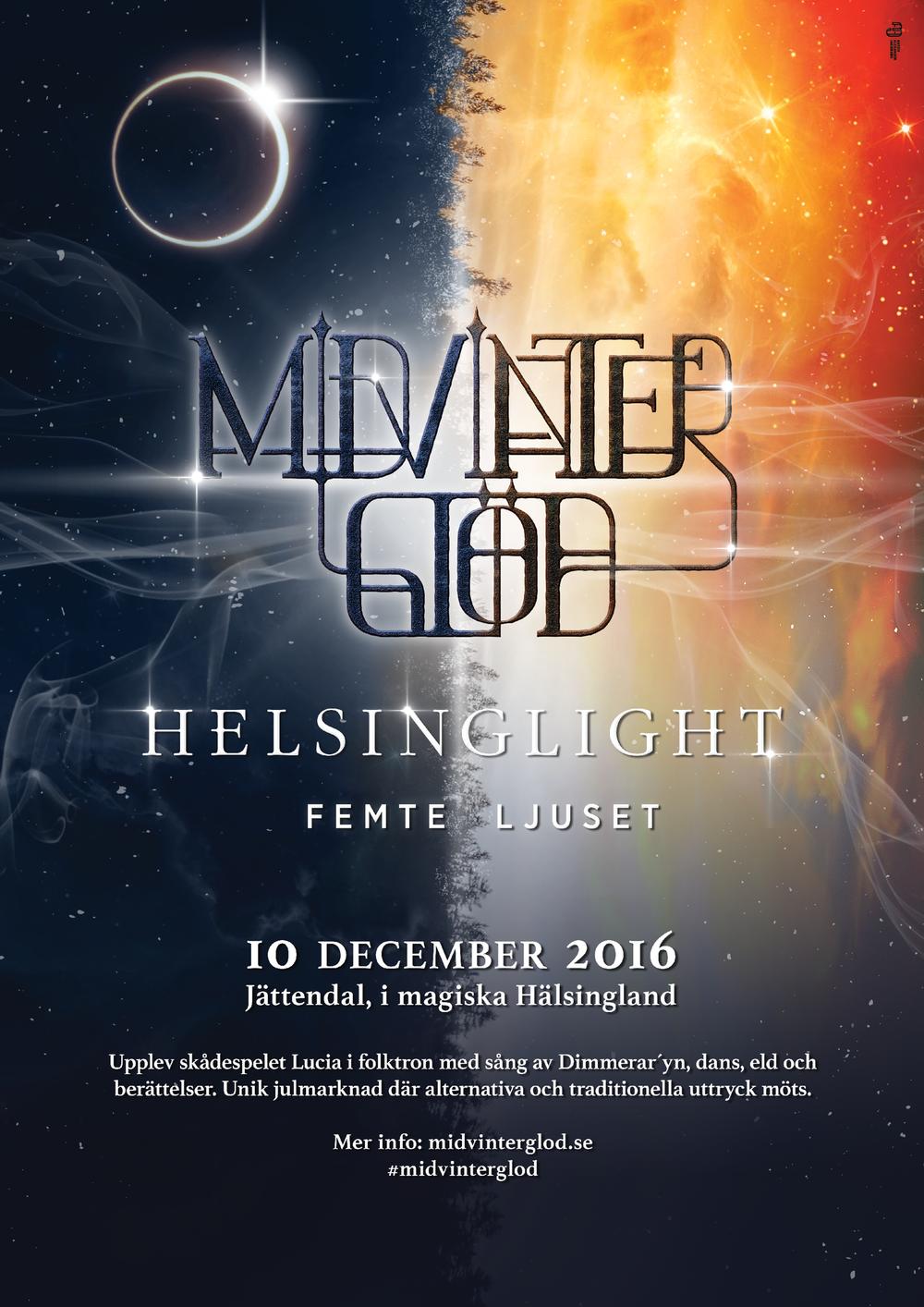 """Årets poster för """"Midvinterglöd 2016 - Helsinglight, Femte Ljuset"""" skapad av Anton Alexander Jacobson."""