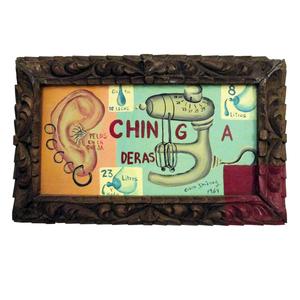 "Pintura titulada ""Chingaderas"" de Cisco Jiménez.   Pintado en acrílico,cuenta con marco de madera tallada."