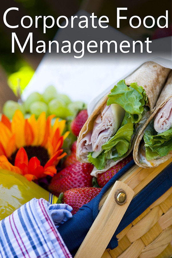 Corporate food management and corporate food services