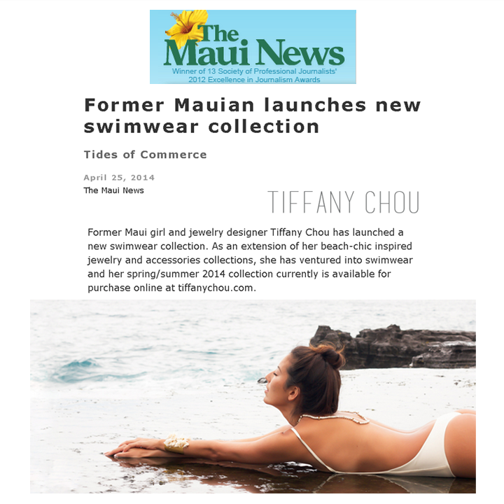 Tiffany Chou just launched her swimsuit collection, just in time for summer! Check out the feature in today's issue of The Maui News in print and online! Click here to view the online feature!