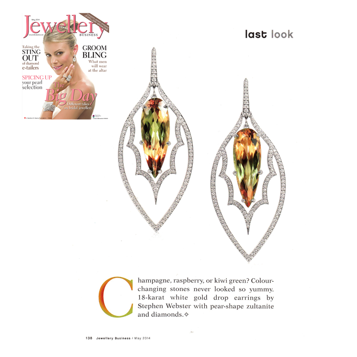 Stephen Webster's 18K White Gold drop earrings featuring pear-shaped Zultanite® and Diamonds took the spotlight in the May 2014 issue of Jewellery Business, May 2014.