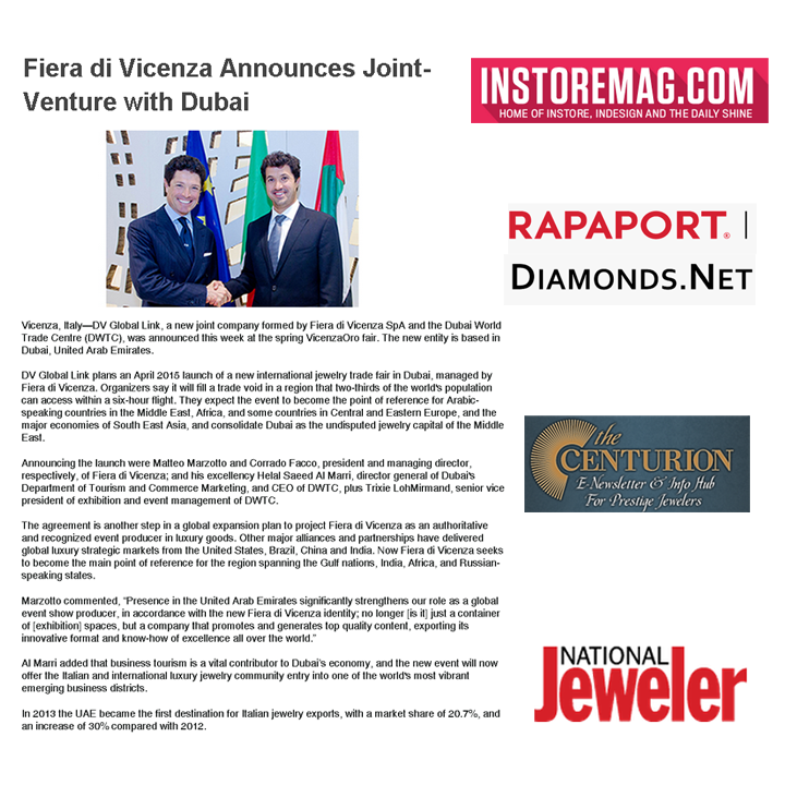 Fiera di Vicenza announces the launch of a new international jewelry trade show in Dubai! More information on INSTORE Magazine online, Rapaport Diamonds, Centurion Newsletter and National Jeweler online! May 2014