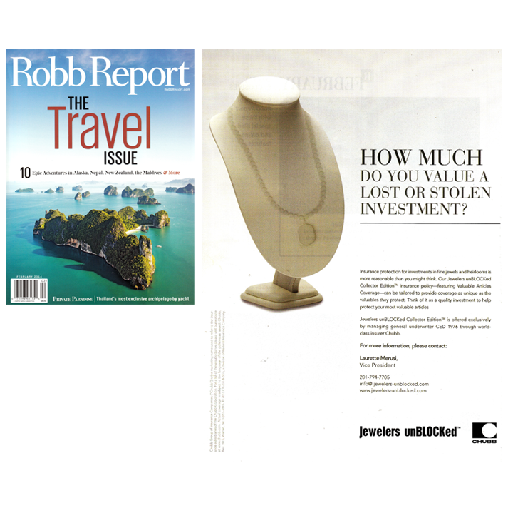 Be sure to pick up Robb Report's Travel Issue and check out Jewelers unBLOCKed's ad! Protect your jewelry and watch collection, May 2014.