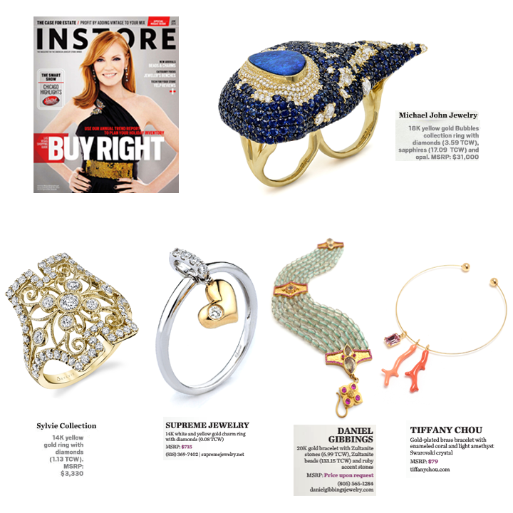 Newest jewelry news in the June 2014 issue of INSTORE Magazine! Check out Michael John Jewelry, Sylvie Collection, Supreme Jewelry, Tiffany Chou, Daniel Gibbings and Zultanite®.