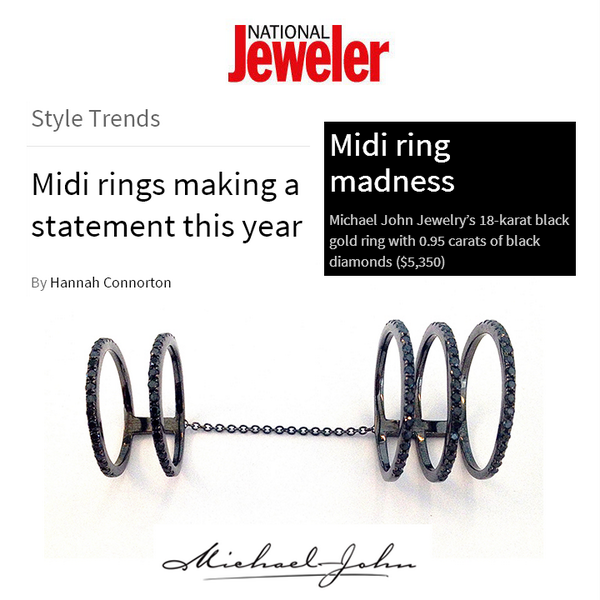 Have you given the midi-ring trend a try? National Jeweler featured Michael John Jewelry's 18K Black Gold Midi-Ring as one of the best! May 2014