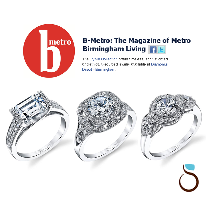 B-Metro Magazine featured three Sylvie Collection engagement rings on their Social Media platforms! Sylvie Collection is available at Diamonds Direct in Birmingham, AL!