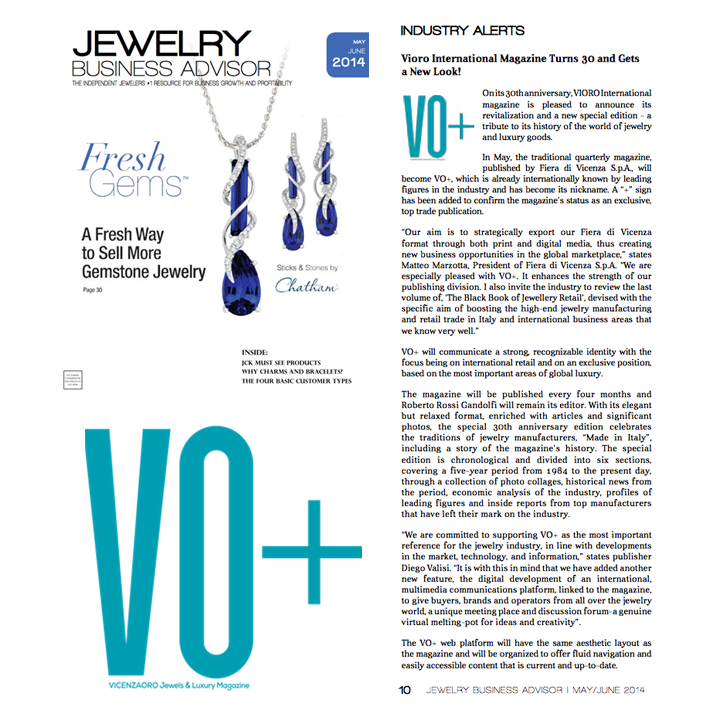 VIORO International Magazine turns 30! Read more in the May/June 2014 issue of Jewelry Business Advisor here!