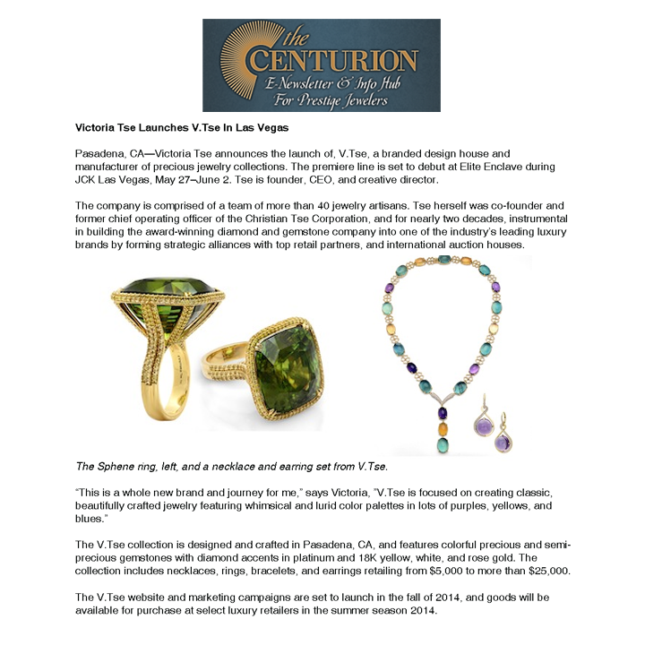 Victoria Tse announces launch of V. Tse at JCK Las Vegas. Thank you Centurion for featuring in the newsletter! May 2014