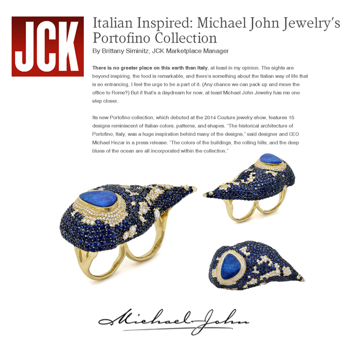 Thank you JCK for featuring Michael John Jewelry's new Portofino Collection that debuted during this year's Couture Show in Las Vegas.