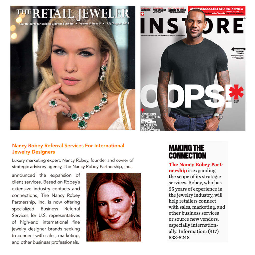 Luxury marketing expert, Nancy Robey expands her client services. Check out the latest issues of The Retail Jeweler and INSTORE Magazine for more information.