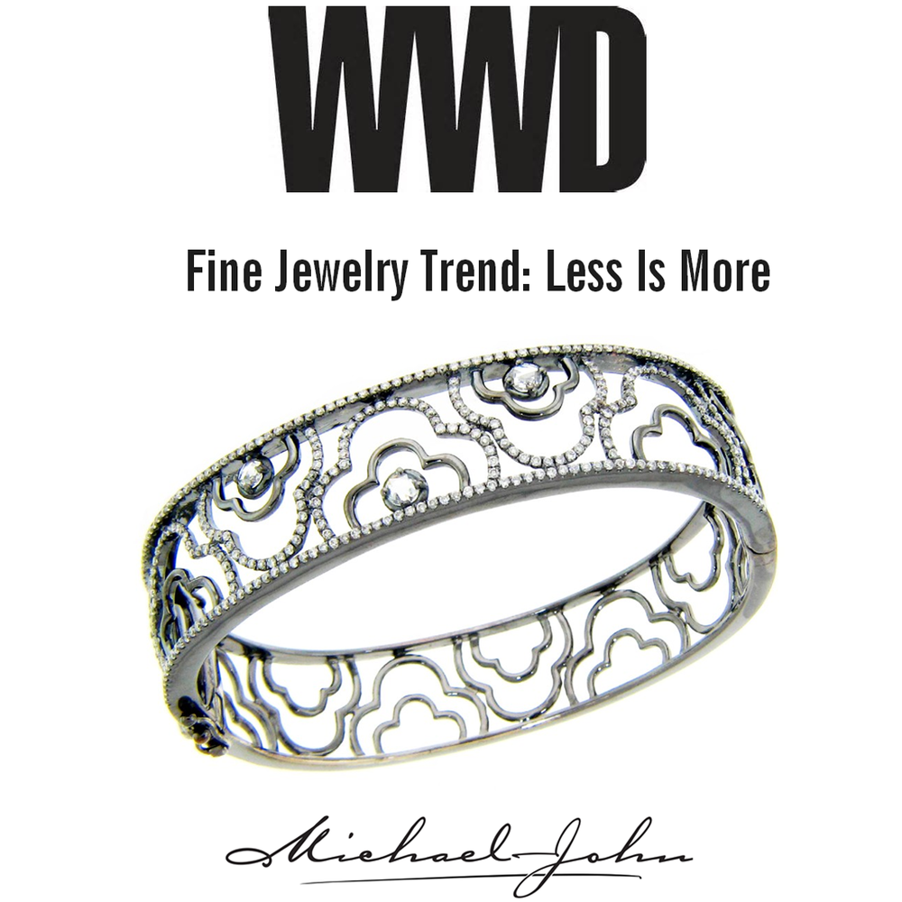 Another new jewelry trend: negative space! Check out this Michael John Jewelry cuff featured in another jewelry trend article on WWD this week!