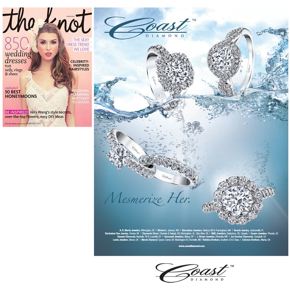 Attention brides-to-be! Be sure to pick up the Summer and Fall issues of The Knot and check out Coast Diamond's full page mesmerizing ads!