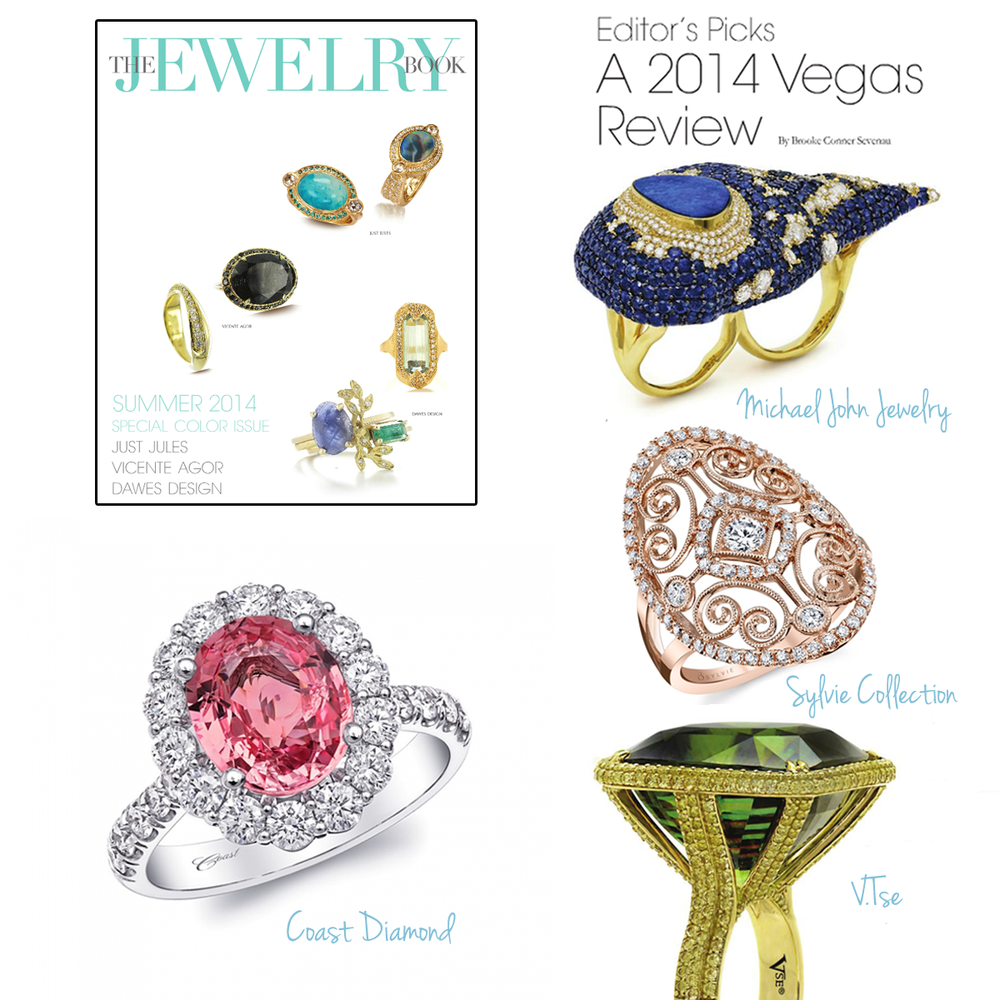 WOW! Check out these amazing gems by Coast Diamond, Michael John Jewelry, Sylvie Collection and V. Tse featured in the Summer 2014 issue of The Jewelry Book!