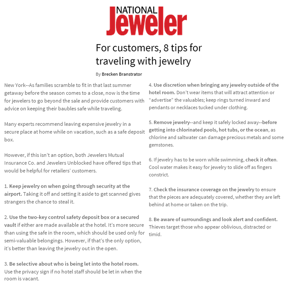 Are you going on a last getaway before the Summer season ends? Jewelers unBLOCKedreleased safety travel tips to protect your valuables while on vacation as featured on National Jeweler!