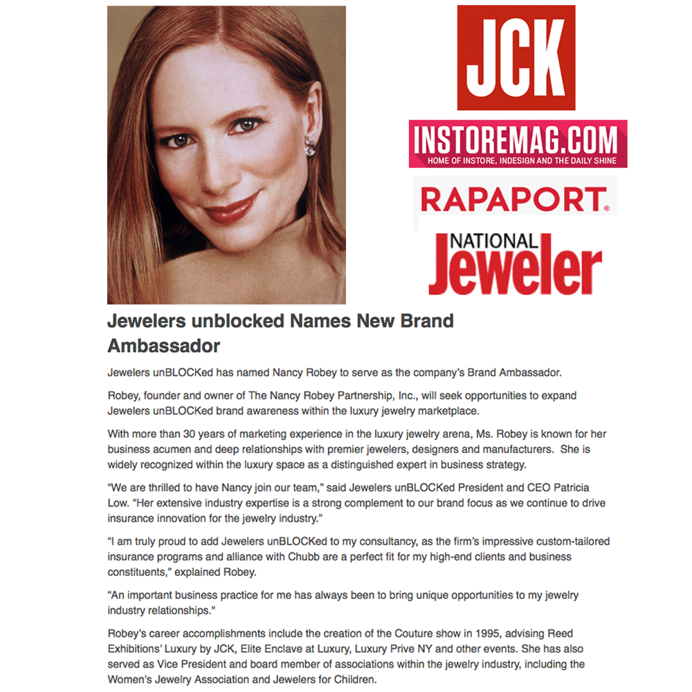 Thanks to JCK Magazine, INSTORE Magazine, Rapaport Diamonds and National Jeweler for featuring the announcement of Jewelers unBLOCKed'snew brand ambassador, Nancy Robey!